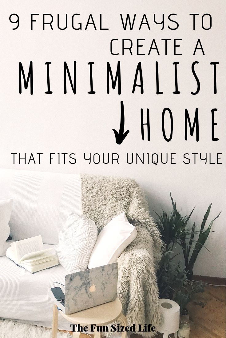Frugal Ways to Create a Cozy Minimalist Home That's Unique is part of  - Creating a minimalist home should be all about using things that make you feel, well, at home! Here are frugal ways to make a home unique to your style