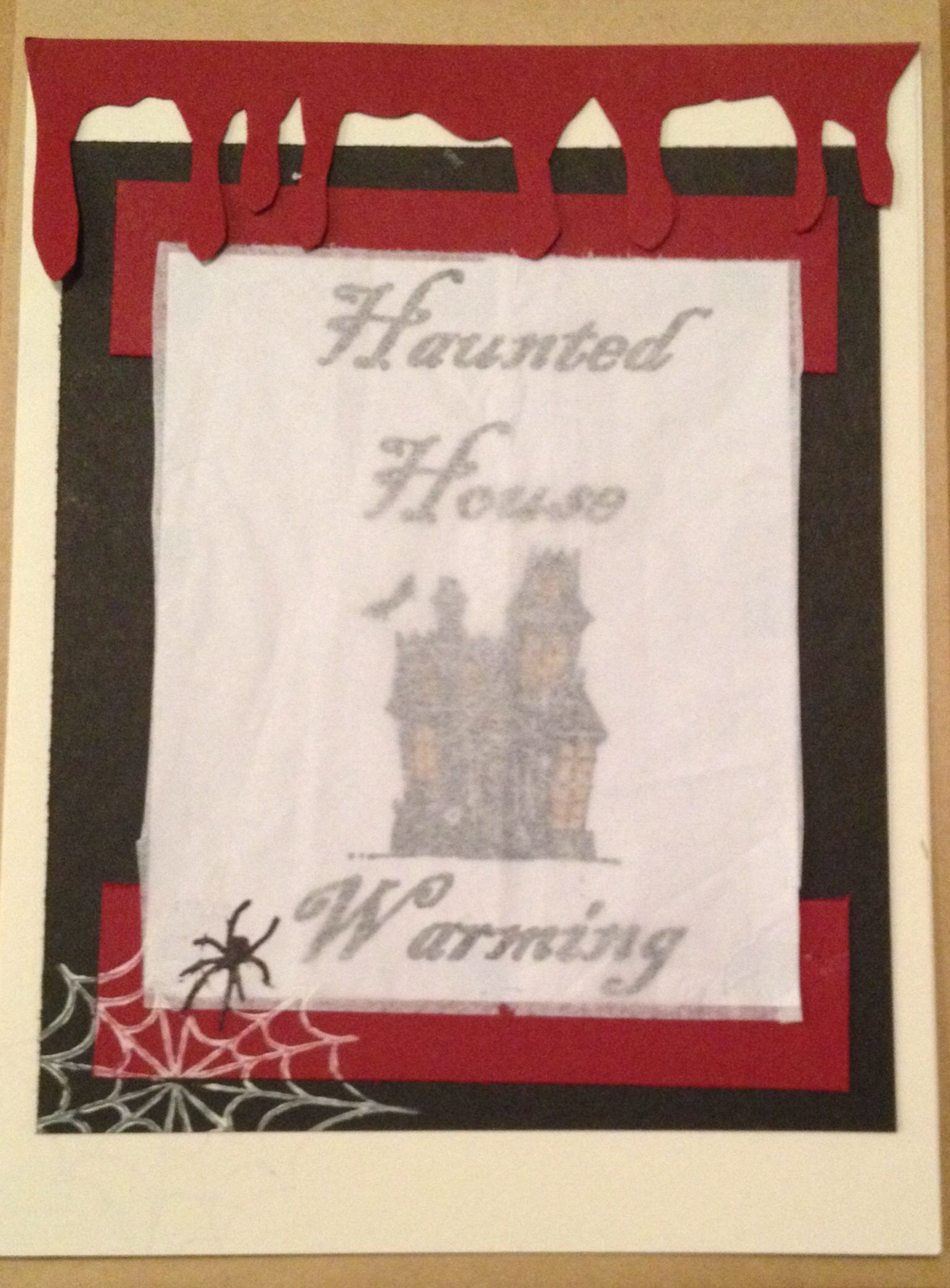 Our Haunted Housewarming party invites! Front... | Haunted House ...