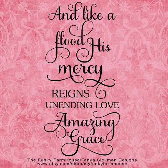 Amazing Svg: And Like A Flood His Mercy Reigns