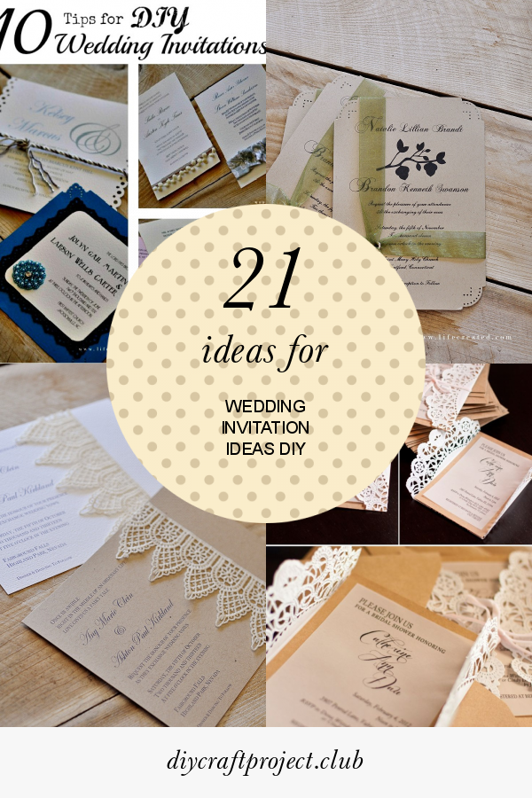 21 Ideas For Wedding Invitation Ideas Diy Wedding Invitations Diy Diy Invitations Fun Wedding Invitations