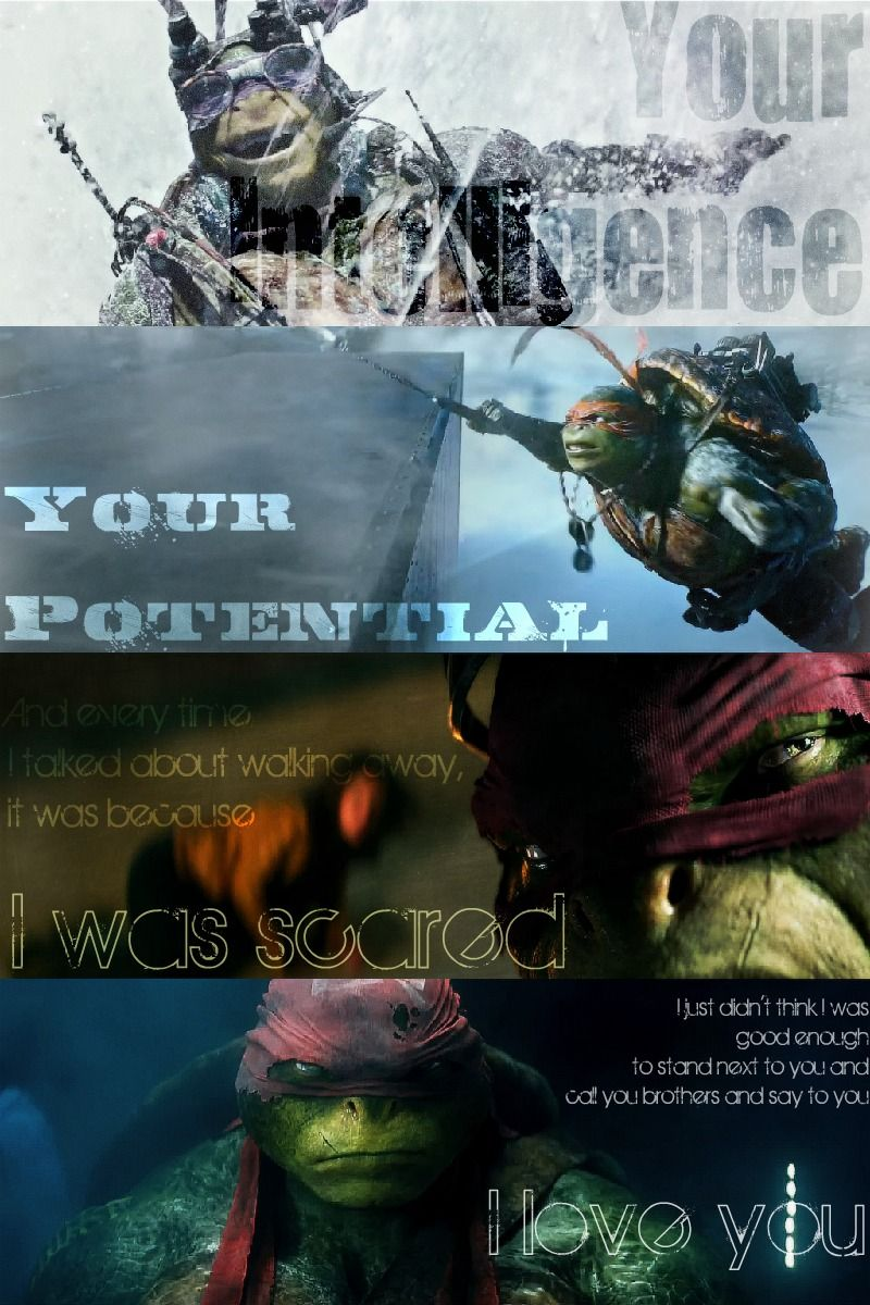 Rest of Raph's famous quote TMNT GO NINJA Pinterest