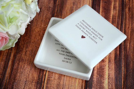 Unique Mother Of The Bride Gift Square Keepsake Box Mothers Hold Their Children S Hands For A Short While But Hearts Forever By Susabella