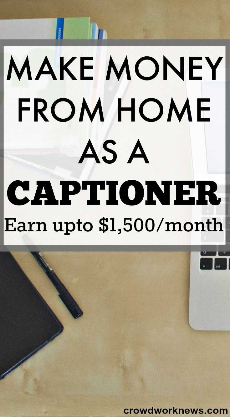 Make Money From Home As A Captioner | Good Ideas | Pinterest ...