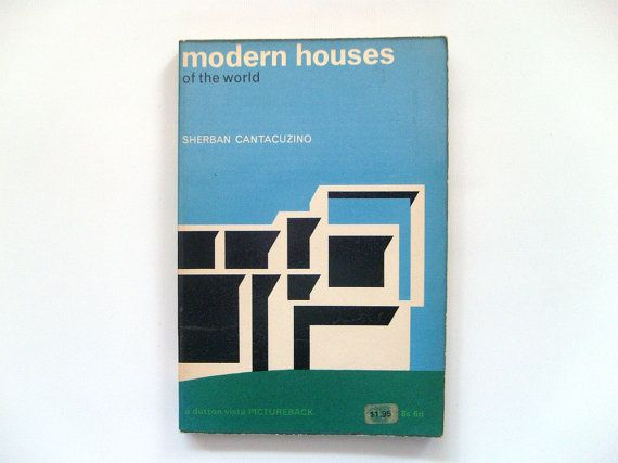 Modern Houses of the World by Sherban Cantacuzino 1964 Wright