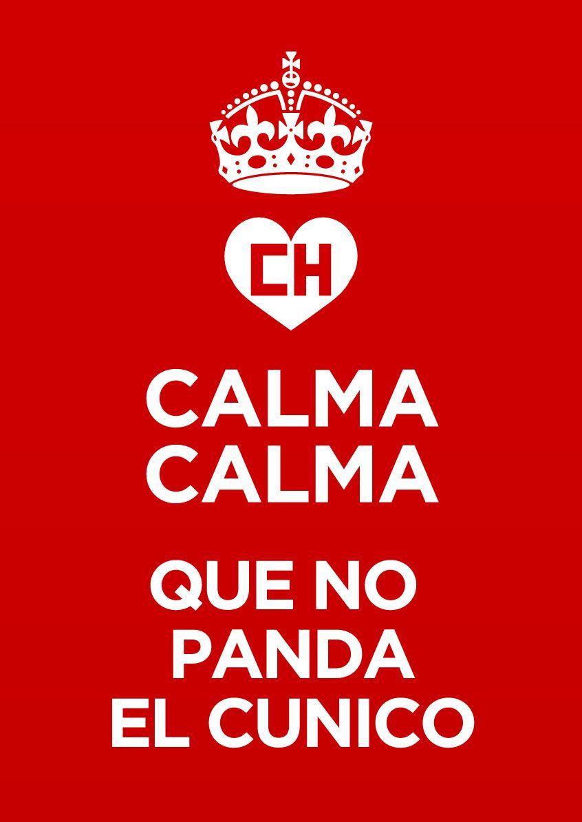 Calma Calma Que No Panda El Cunico Chapulin Colorado Siganme