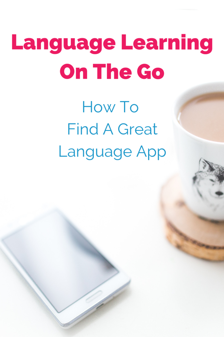 Language Learning On The Go How To Find A Great Language