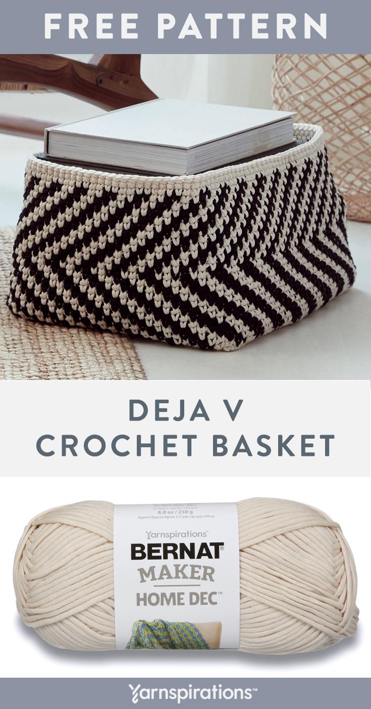 Free Deja V Crochet Basket Pattern Using Bernat Maker Home Dec Yarn The Modern Chevron Textu Crochet Basket Crochet Basket Pattern Free Crochet Basket Pattern