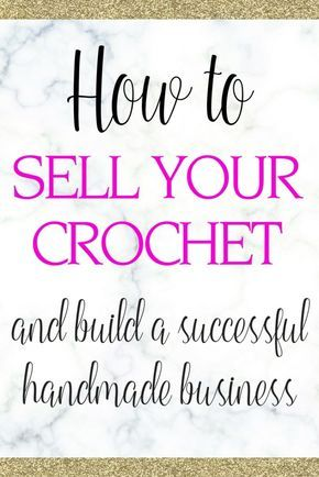 How To Sell Your Crochet And Knitting Craft I Ness Crochet