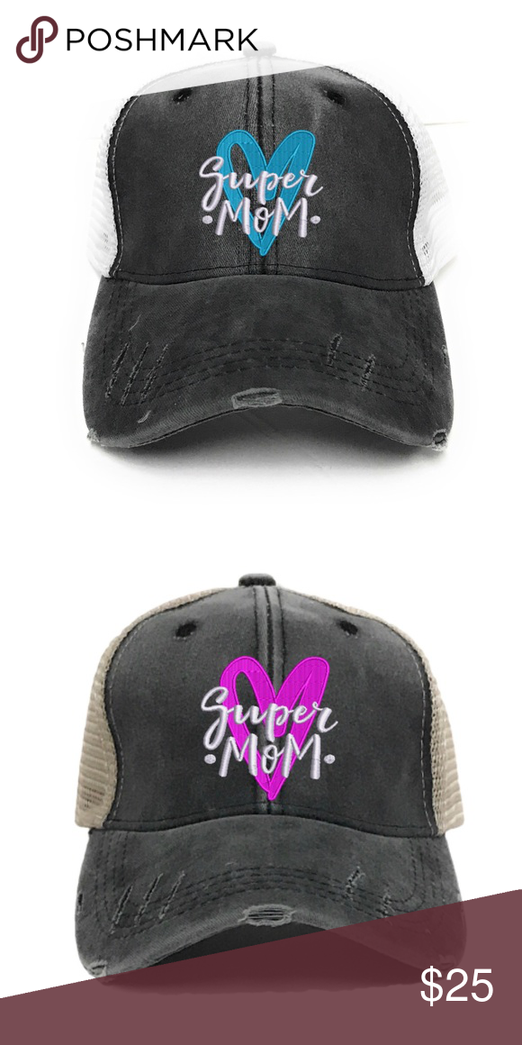 cd730c24b29da Super Mom Custom Distressed Trucker Hat Place your order then comment with  the color heart you