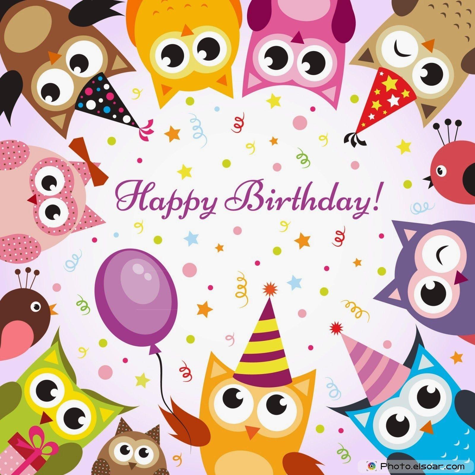 Wunsche Furs Neue Lebensjahr Happy Birthday Owl Happy Birthday Cards Happy Birthday Greetings
