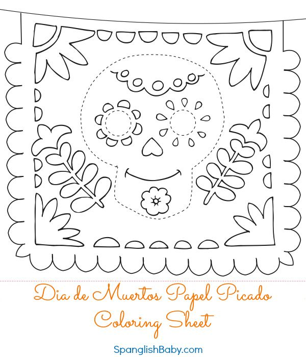 Free Dia De Muertos Papel Picado Coloring Sheet Printable Papel Picado Day Of The Dead Spanish Crafts