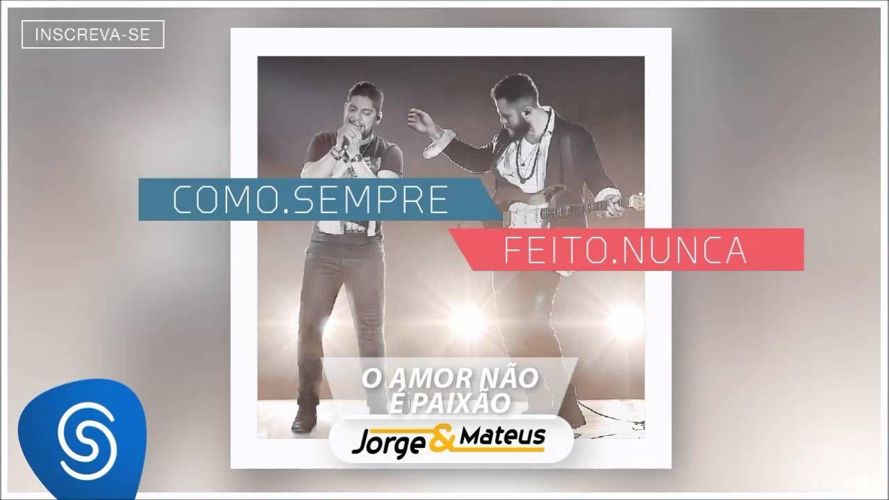 Jorge E Mateus Amo Noite E Dia Wmv Youtube Jorge E Mateus