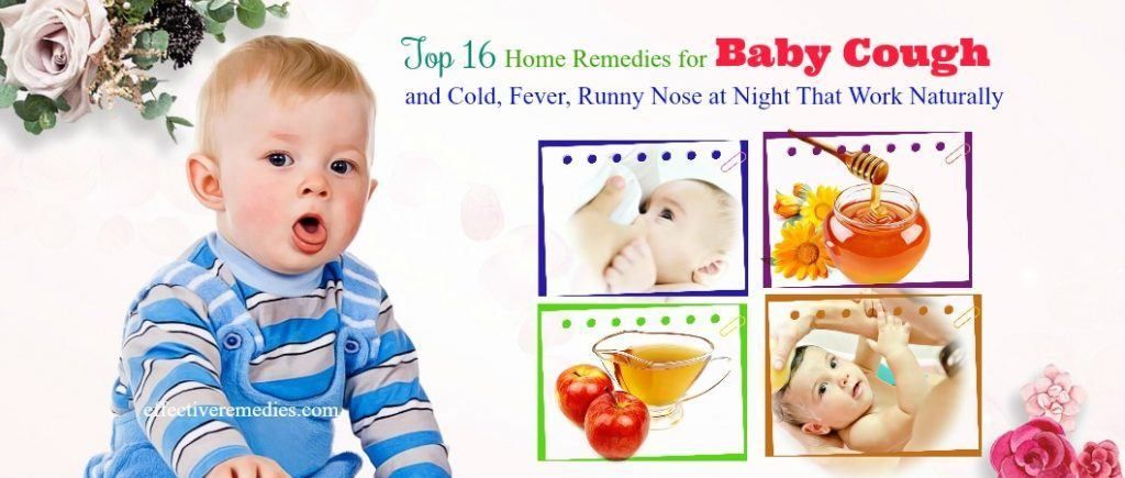 16 Home Remedies For Baby Cough Cold Fever Runny Nose At Night Baby Cough Baby Cough Remedies Toddler Cough Remedies