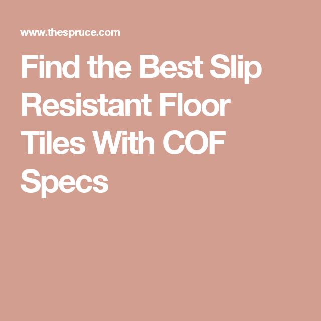 Cof Ratings For Slip Resistant Tile