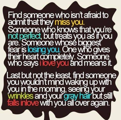 Find Someone Who Isnt Afraid To Say They Miss You Who Knows You