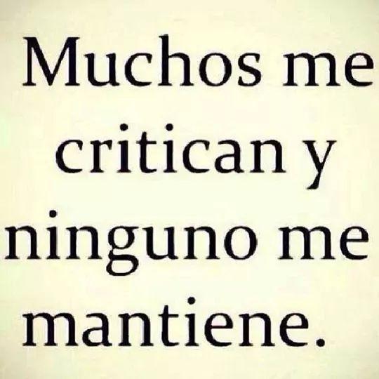 Muchos me critican