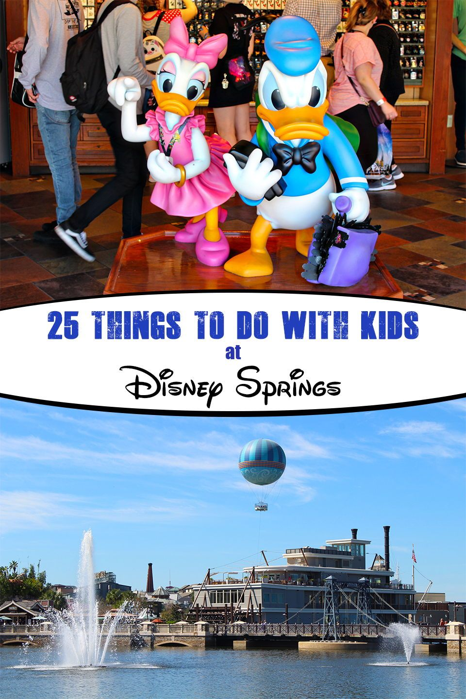 25 Things to do at Disney Springs with Kids Disney