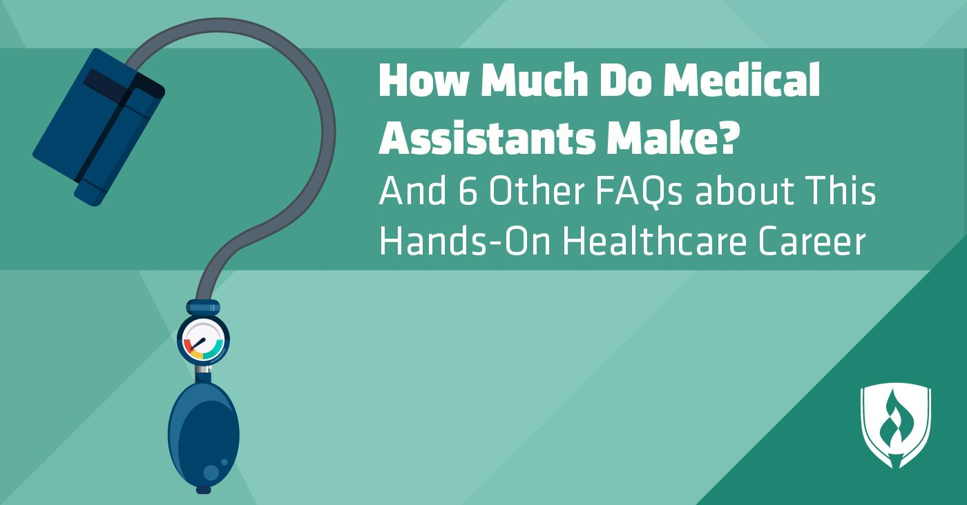 How Much Do Medical Assistants Make 6 Other Faqs About This Hands On Healthcare Career Healthcare Careers Medical Assistant Health Care