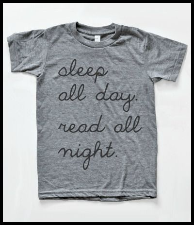 Sleep all day, read all night t-shirt.