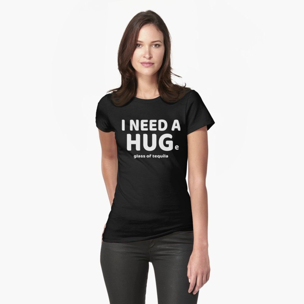 576c208e5 Funny I Need A HUGe Glass of Tequila Design for Shot Lovers Women's T-Shirt,  tequila shirt, liquor lover, huge, pun, bachelor party, bachelorette party,  ...