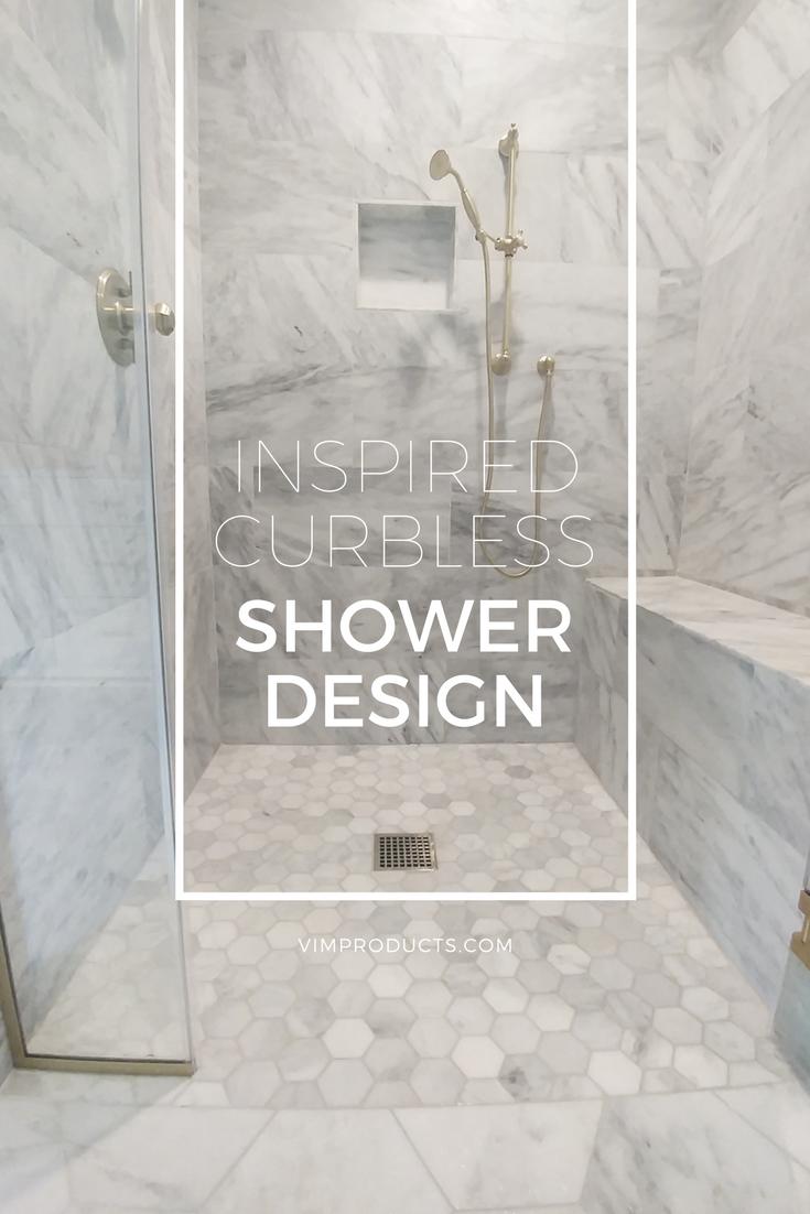 11 Inspiring Curbless Shower Design Ideas Vim Products Inc Shower Design Schluter Shower Shower Systems
