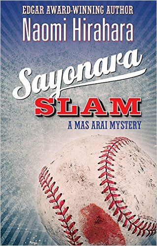 Book Review Sayonara Slam By Naomi Hirahara Mas Arai 6 Dodger