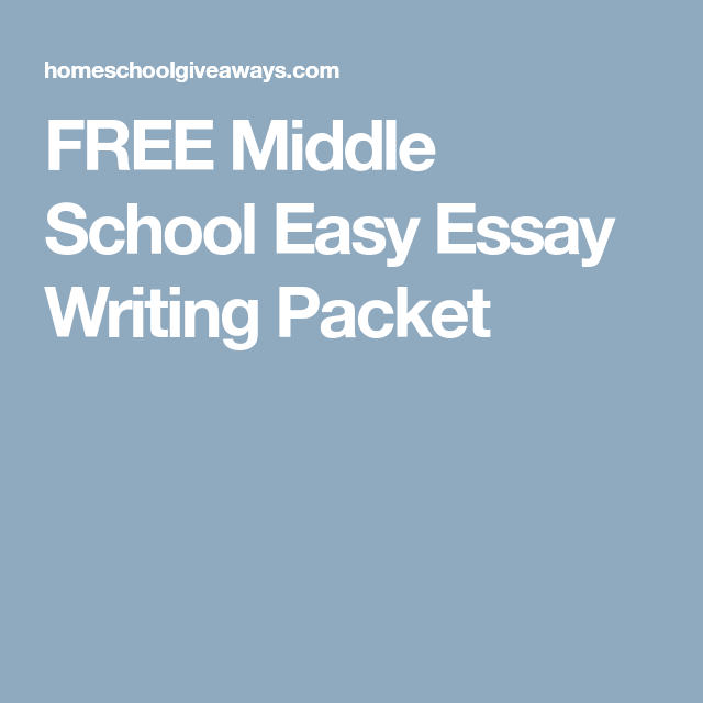 middle school easy essay writing packet homeschool   middle school easy essay writing packet