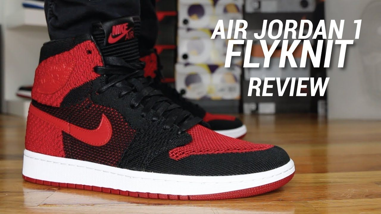 57ce326f18c7 AIR JORDAN 1 HI FLYKNIT BRED REVIEW Feels 22 Sneakers... Today I