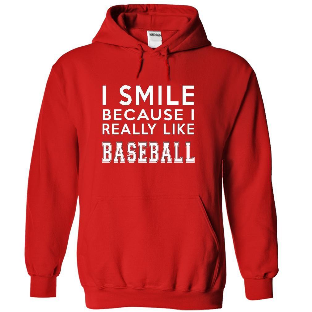 I Smile Because I Really Like Baseball Hoodie Thanhd T Shirt, Hoodie, Sweatshirt