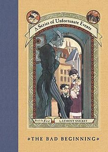 The Bad Begining / Lemony Snicket. I read the first of these books as a child and felt like rereading them as they are so interesting and funnily written, even though the plot is truly tragic. This is the first of 13.