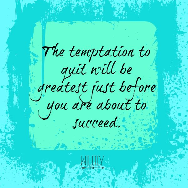 don't quit, amazing things are ahead :)