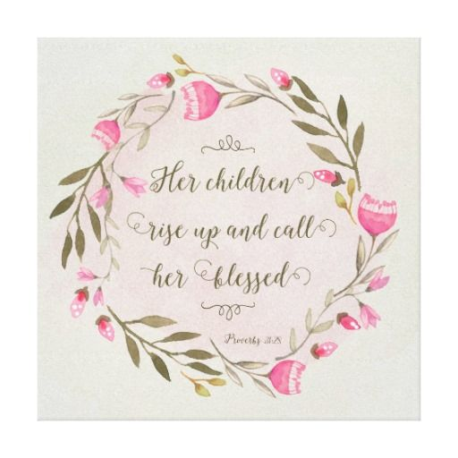 Image result for her children call her blessed pinterest