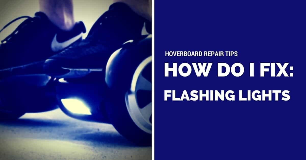 Hoverboard Troubleshooting: Diagnose Flashing Lights