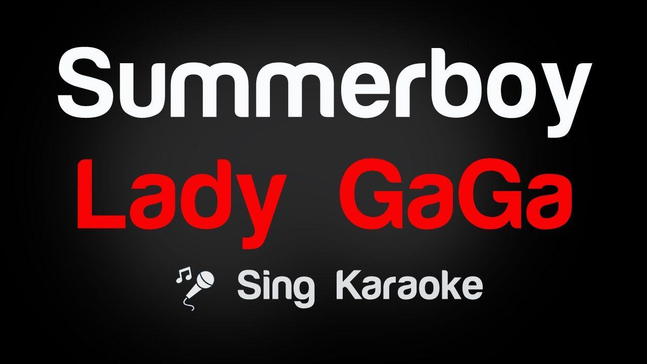 Lady GaGa - Summerboy Karaoke Lyrics