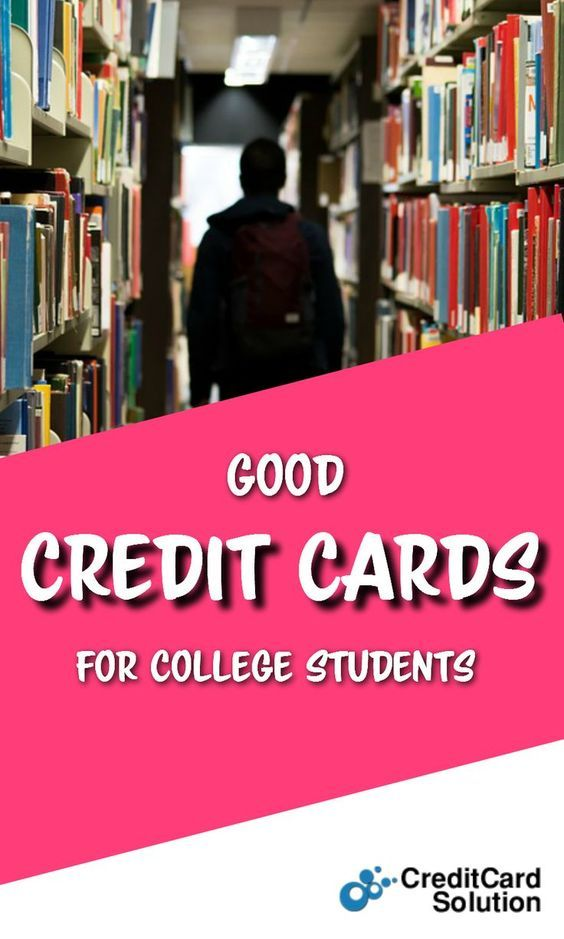 Good Credit Cards for College Students | Best credit cards ...