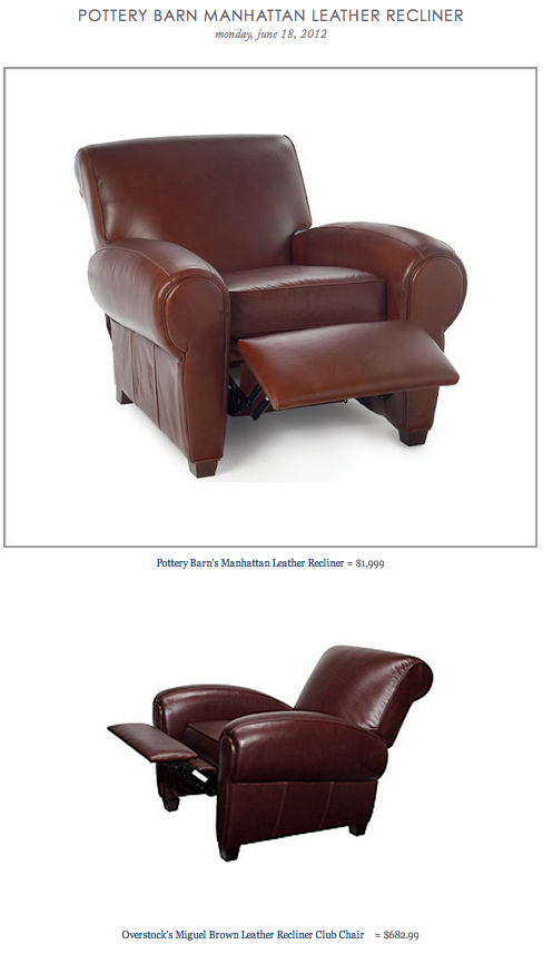 POTTERY BARN MANHATTAN LEATHER RECLINER Vs OVERSTOCK'S