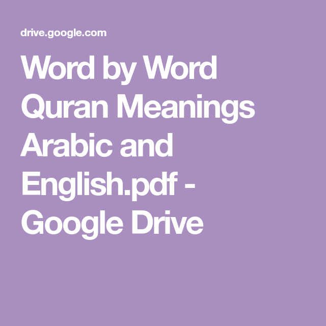 Word by Word Quran Meanings Arabic and English pdf - Google
