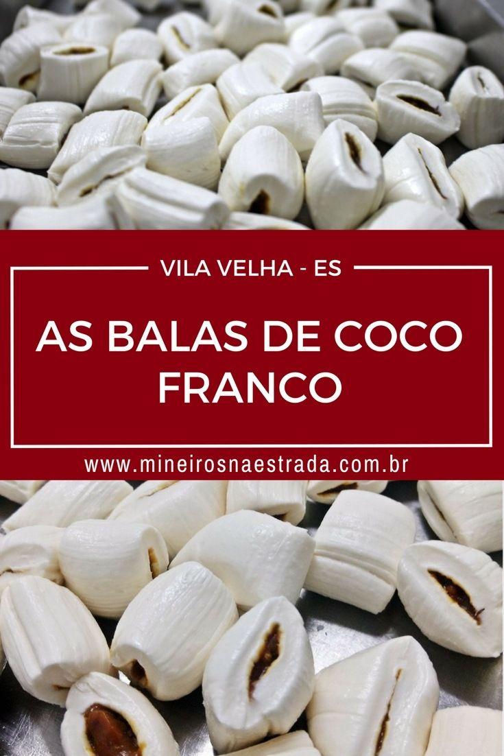 As Balas De Coco Franco De Vila Velha Es Food Vegetables Travel