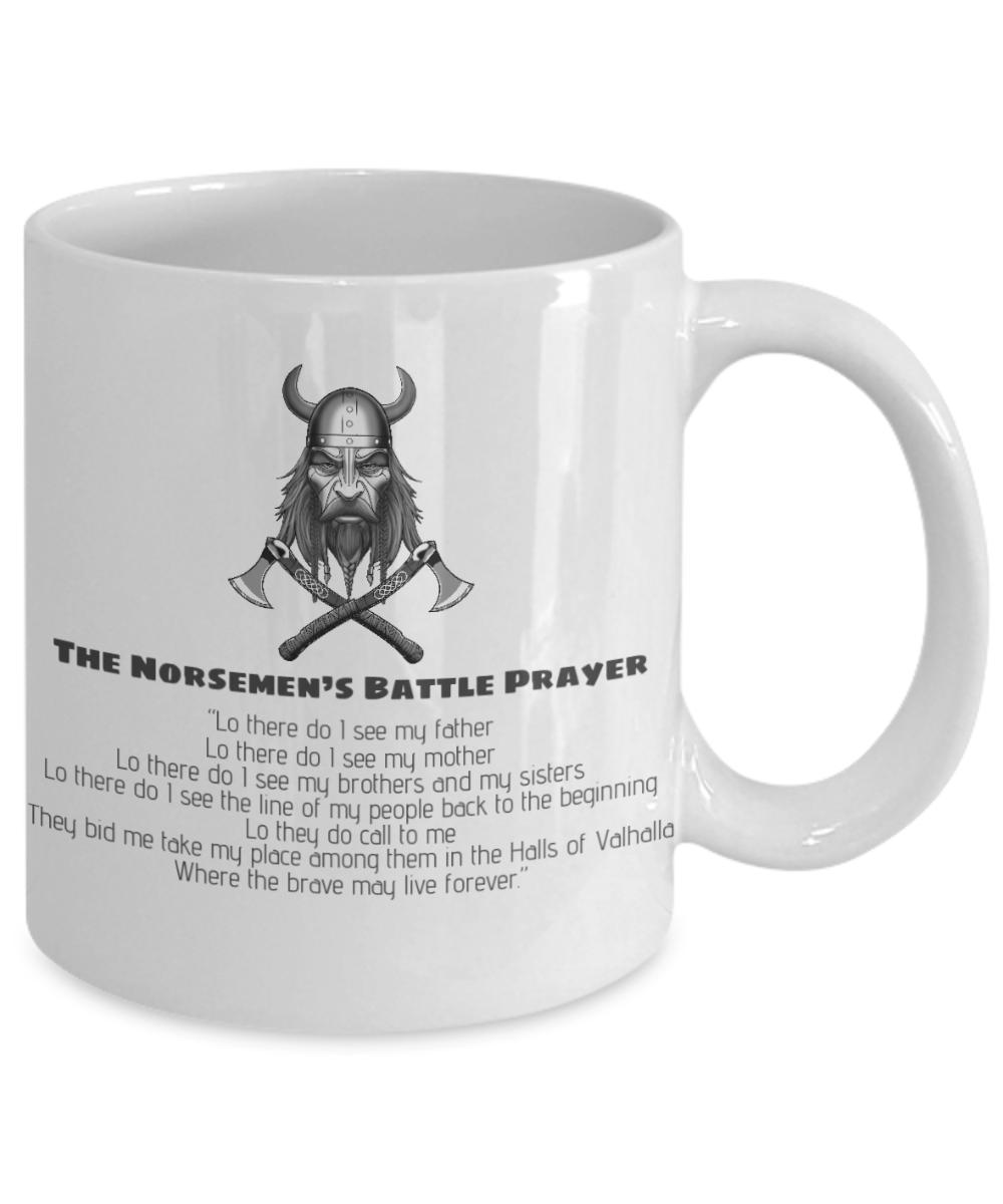 The Norsemen S Battle Prayer Coffee Mug Viking Battle Prayer Lo There Do I See My Father Lo There Do I See M Gifts For Teens Prayers Viking Battle