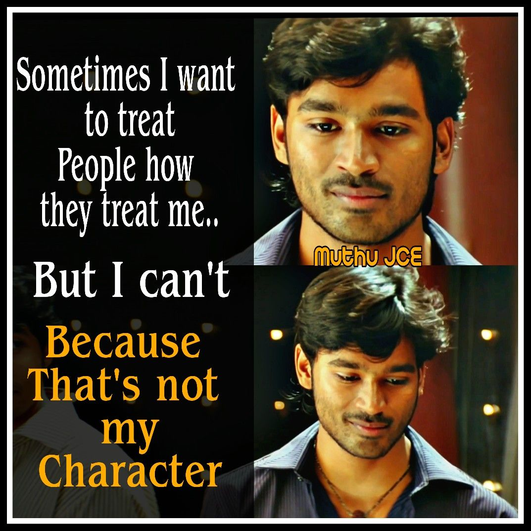 Character Of Me Character Quotes My Character Treat People