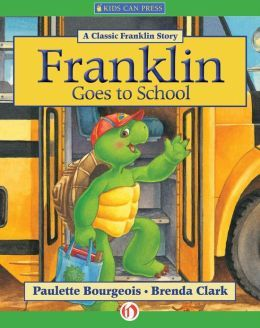 Franklin Goes To School Franklin The Turtle Kinder
