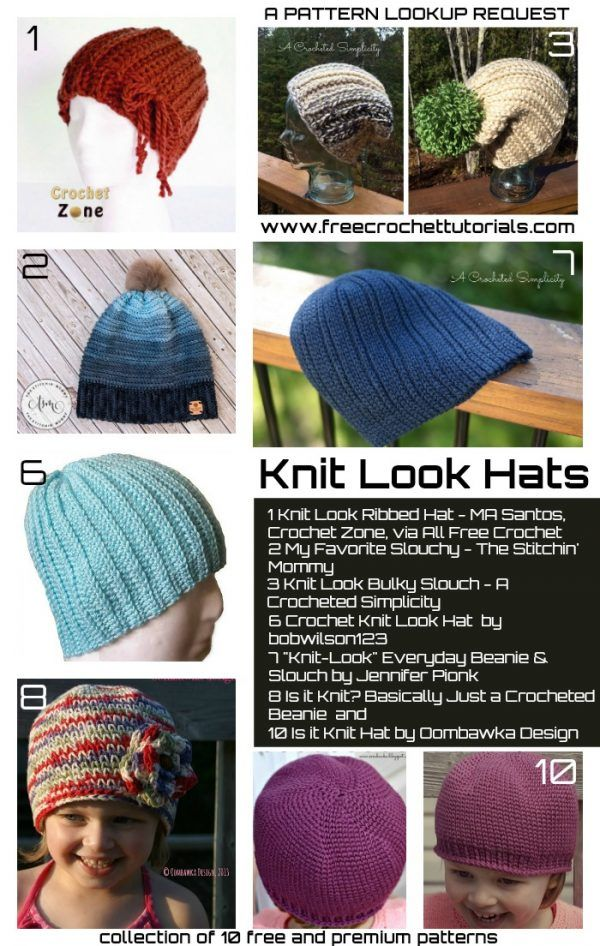 f2a69cf5fe8 This week we have a request for Knit Look Hat Patterns from Elsa S. The hats  included in the is collection are available in multiple sizes