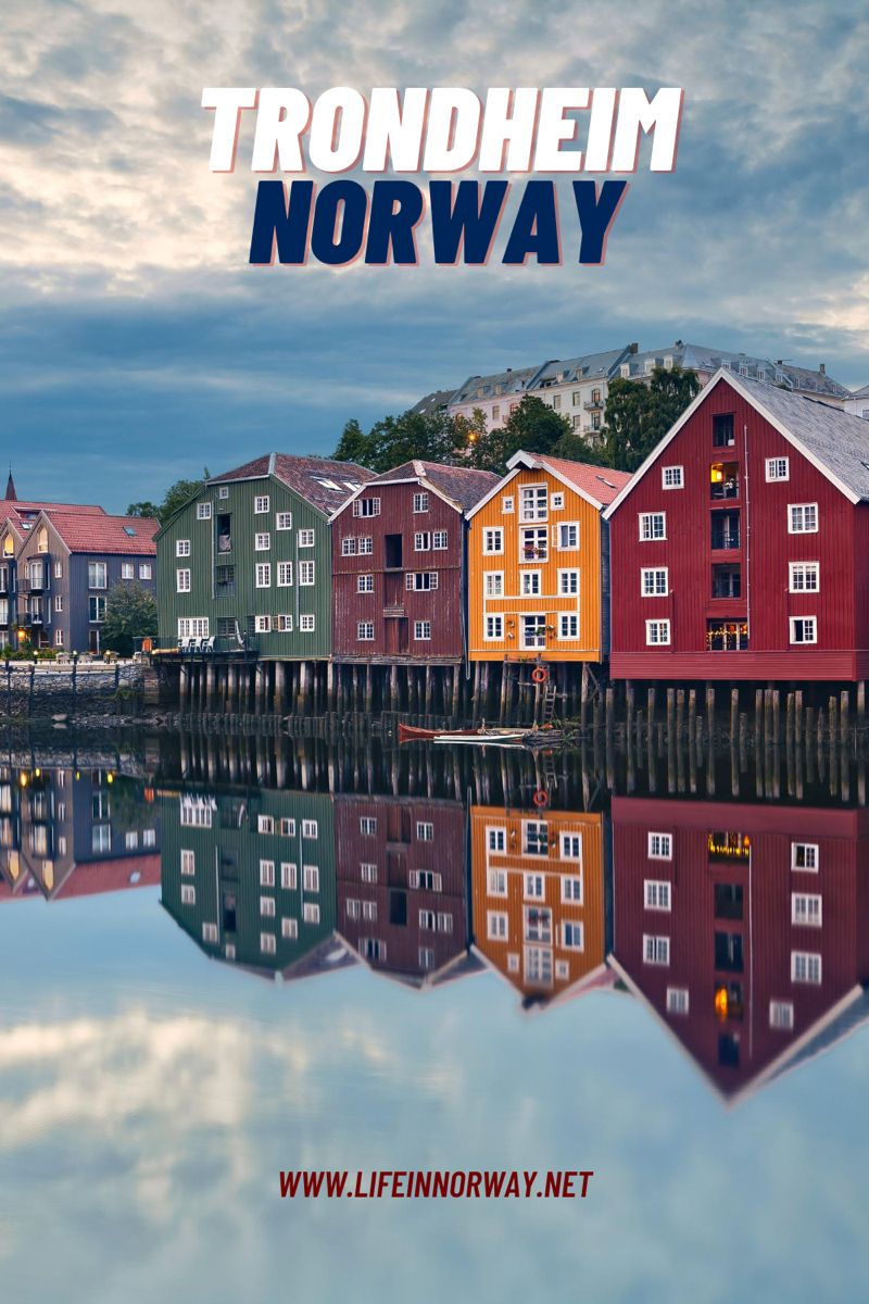 Fun Facts About Trondheim Life In Norway