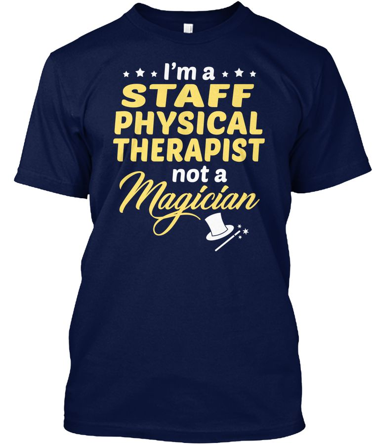 Staff Physical Therapist Not Magician Shirts, Golf t