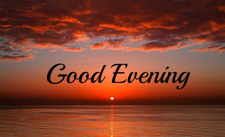 Good Evening Sun Image Greetings Evening Greetings Evening