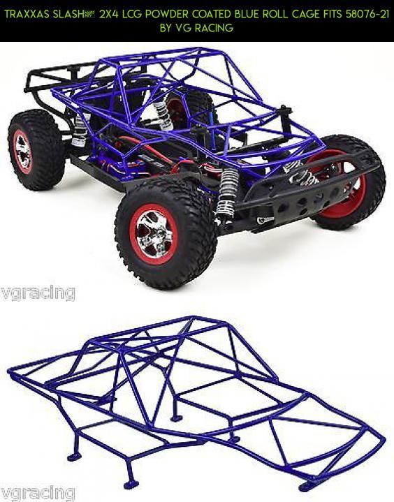 Traxxas Slash™ 2x4 LCG Powder Coated Blue Roll Cage Fits