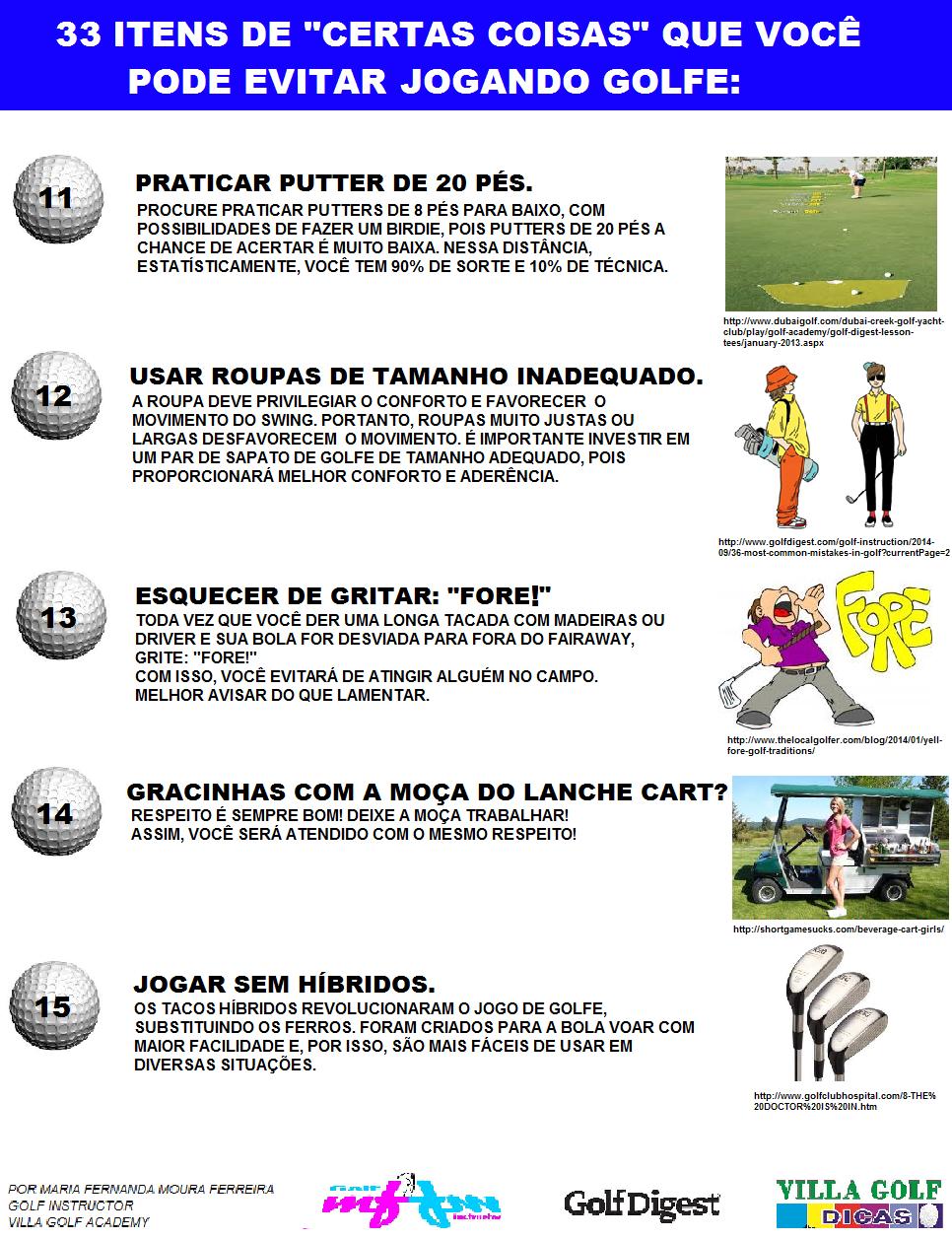 """33 Itens de """"certas coisas"""" que você pode evitar jogando golfe."""