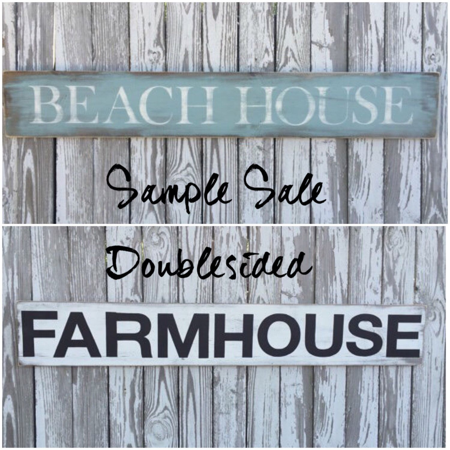 A personal favorite from my Etsy shop https://www.etsy.com/listing/456737218/doublesided-wood-sign-beach-house-sign