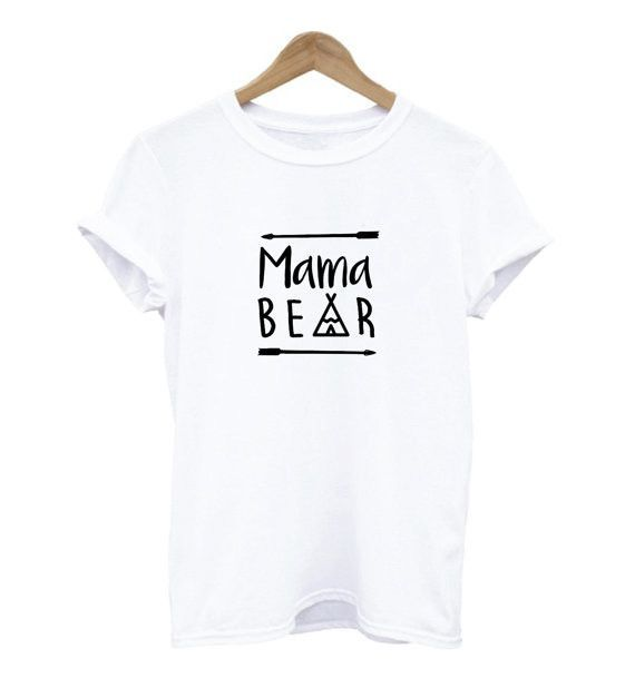 Mama Bear Letters Print Women t shirt Cotton Casual Funny tshirts For Lady Top Tee Hipster Drop Ship Z-502