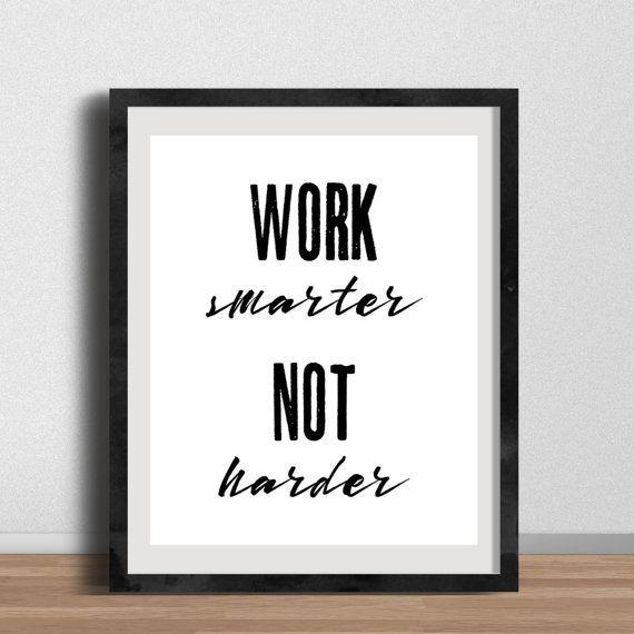 Inspirational poster work smarter not harder office art office decor gallery wall